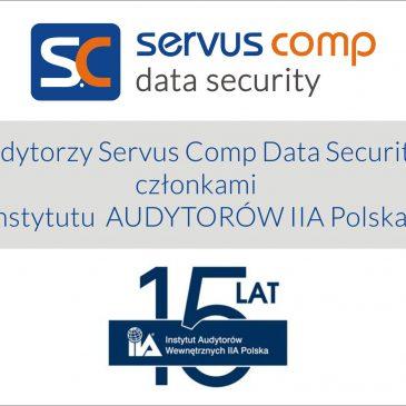 Audytorzy Servus Comp Data Security członkami Instytutu Audytorów IIA Polska